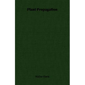 Propagazione di pianta di Davis & Walter