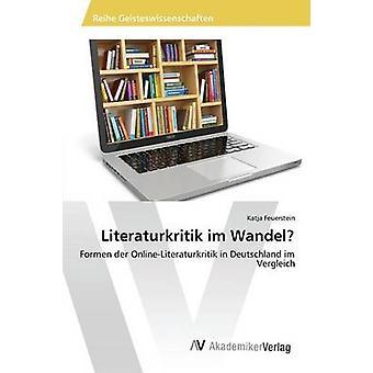 Literaturkritik im Wandel esittäjä Feuerstein Katja
