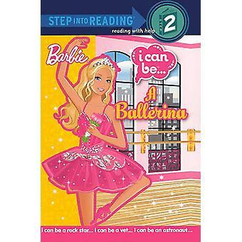 I Can Be... a Ballerina by Christy Webster - Kellee Riley - 978060615