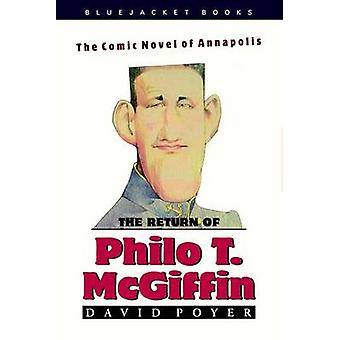 The Return of Philo T.McGiffin by David Poyer - 9781557506894 Book