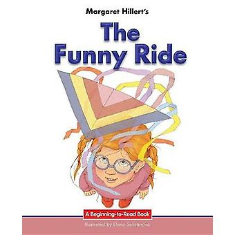 The Funny Ride by Margaret Hillert - 9781599538167 Book