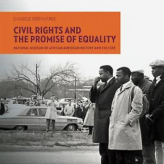 Civil Rights and the Promise of Equality by Smithsonian National Muse