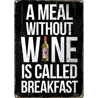 Grindstore A Meal Without Wine Tin Sign