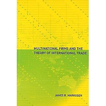 Empresas multinacionales y la teoría del comercio internacional