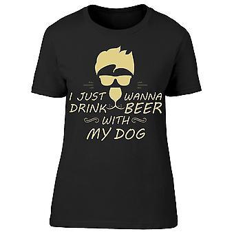 Jag vill bara dricka öl med hund tee kvinnor ' s-bild av Shutterstock