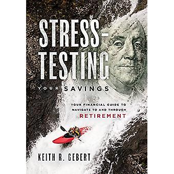 Stress-Testing Your Savings - Your Financial Guide to Navigate to and