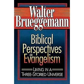 Biblical Perspectives on Evangelism by Brueggemann & Walter