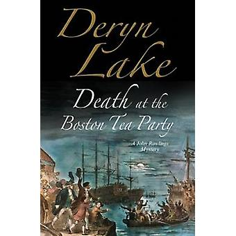 Death at the Boston Tea Party by Deryn Lake