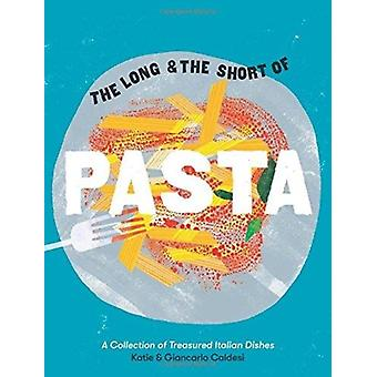 Long and the Short of Pasta by Giancario Caldesi