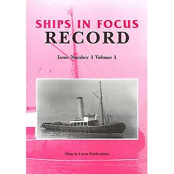 Ships in Focus Record Issue Number 4 Volume 1 - 9781901703283 Book