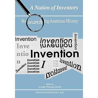 A Nation of Inventors by Deitch & Joanne W.