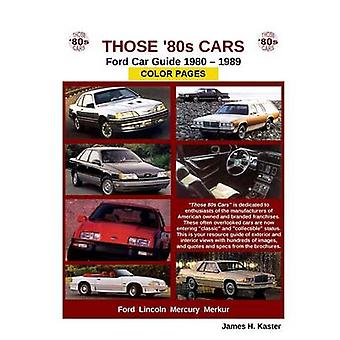 Those 80s Cars  Ford by Kaster & James