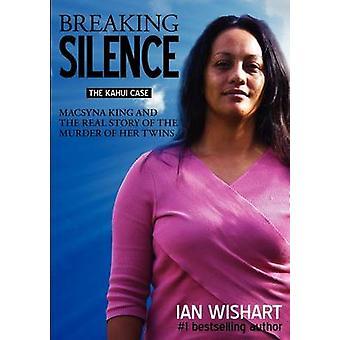 Breaking Silence by Wishart & Ian
