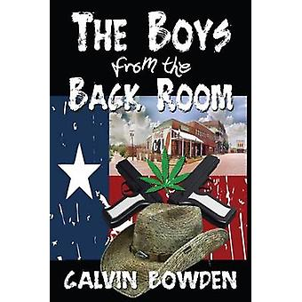 The Boys from the Back Room by Bowden & Calvin