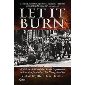 Let It Burn by Boyette & Michael