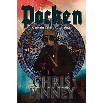 Pocken  A Brazos Steele Adventure by Pinney & Chris