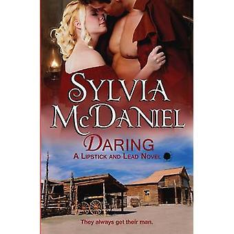 Daring by McDaniel & Sylvia