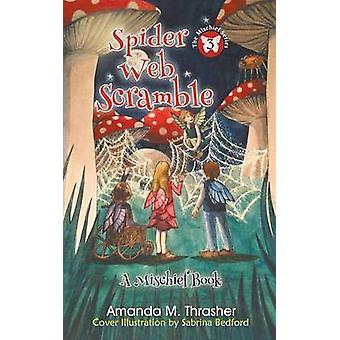 Spider Web Scramble by Thrasher & Amanda M.