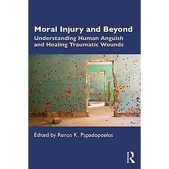 Moralsk skade og Beyond af Renos K Papadopoulos