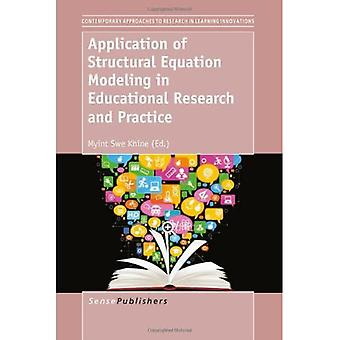 Application of Structural Equation Modeling in Educational Research and Practice