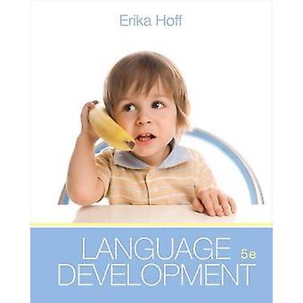 Cengage Advantage Books - Language Development (Cengage Technology Edi