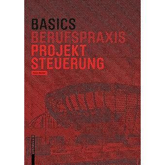 Basics Projektsteuerung by Pecco Becker - 9783035616958 Book