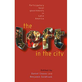 The Left in the City - Progressive and Participatory Local Governments
