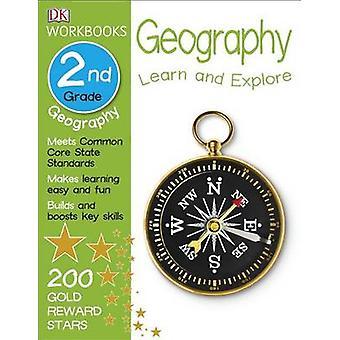 DK Workbooks - Geography - Second Grade by DK Publishing - DK - Anne F