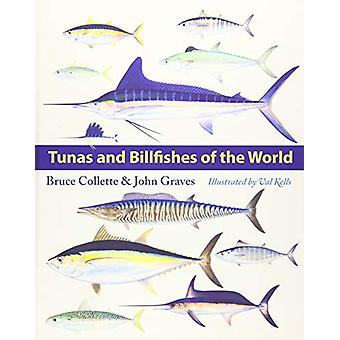 Tunas and Billfishes of the World by Bruce Collette - 9781421431574 B
