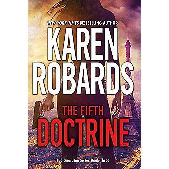 Die fünfte Lehre - The Guardian Series Book 3 von Karen Robards - 978