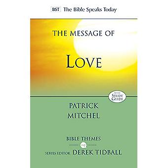 The Message of Love by Patrick Mitchel - 9781783595914 Book