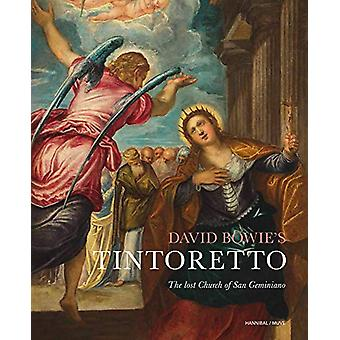 David Bowie's Tintoretto - The Lost Church Of San Geminiano by  -Chris