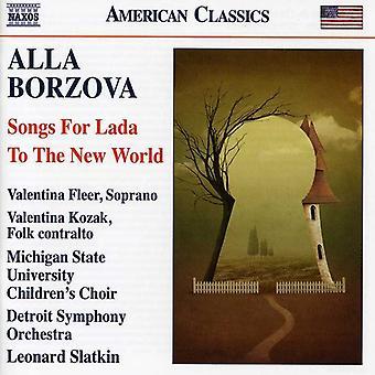Alla Borzova - Alla Borzova: Songs for Lada; to the New World [CD] USA import