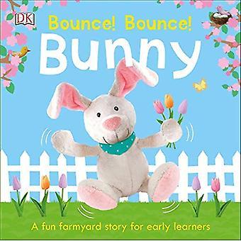 Bounce! Bounce! Bunny [Board boek]