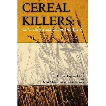 Viljan tappajat: keliakia ja gluteeniton A-Z