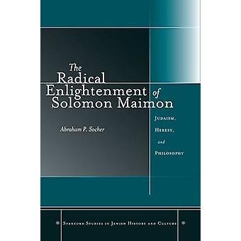 Solomon Maimons radikala upplysning - judendomen - Klysningar - och P
