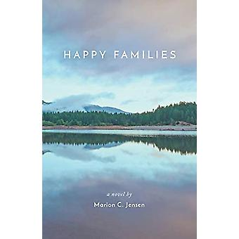 Happy Families by Marion C Jensen - 9781773703350 Book