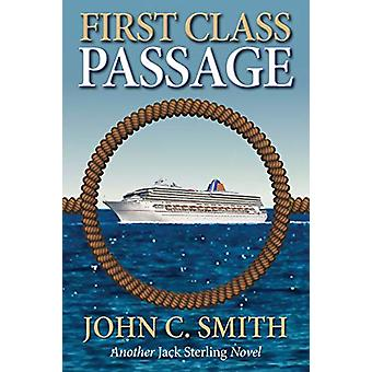 First Class Passage - Another Jack Sterling Novel by John C Smith - 97