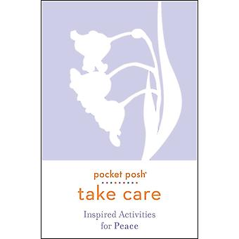 Pocket Posh Take Care Inspired Activities for Peace by Andrews McMeel Publishing