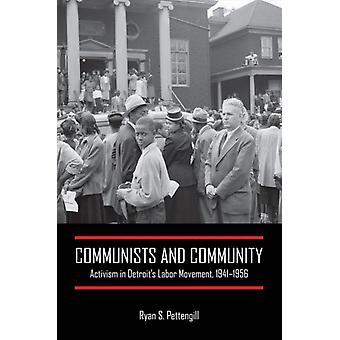 Communists and Community by Ryan S. Pettengill