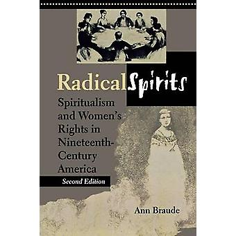 Radical Spirits Second Edition by Braude & Ann