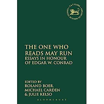 The One Who Reads May Run: Essays in Honour of Edgar W. Conrad - Library of Hebrew Bible/Old Testament Studies
