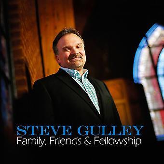 Steve Gulley - Family Friends & Fellowship [CD] USA import