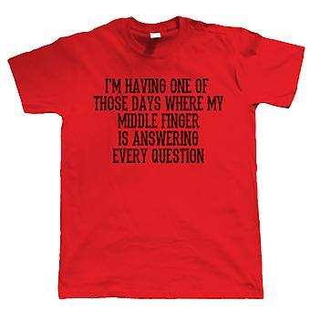En av dessa dagar, Mens T Shirt - Funny Rude Offensiv Grinig Gift Honom pappa dag