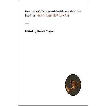 الدفاع ليو شتراوس الحياة الفلسفية-قراءة ما هو بوليتي