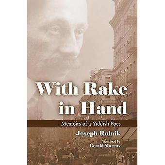Z grabie w dłoń - wspomnienia z jidysz-poeta Józef Rolnik - Geral