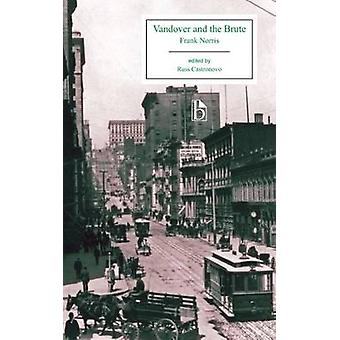 Vandover and the Brute by Frank Norris - 9781554812394 Book