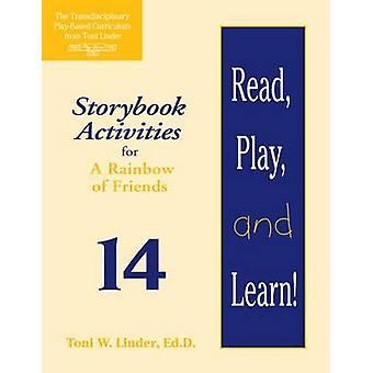 Lire - jouer - et d'apprendre! Module 14 - activités romanesque pour un Rainbo