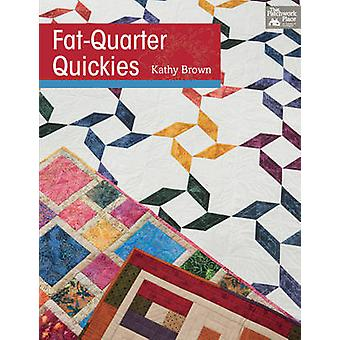 Fat-Quarter Quickies by Kathy Brown - 9781604682274 Book