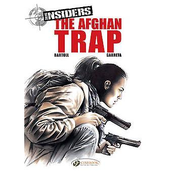 Insiders - v. 3 - Afghan Trap by Jean-Claude Bartoll - Renaud Garreta -